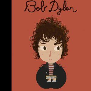 Bob Dylan Little People Big Dreams