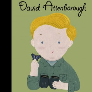 Front Cover Little People Big Dreams David Attenborough