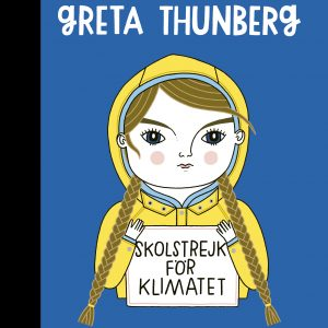 Greta Thunberg Little People Big Dreams Front Cover